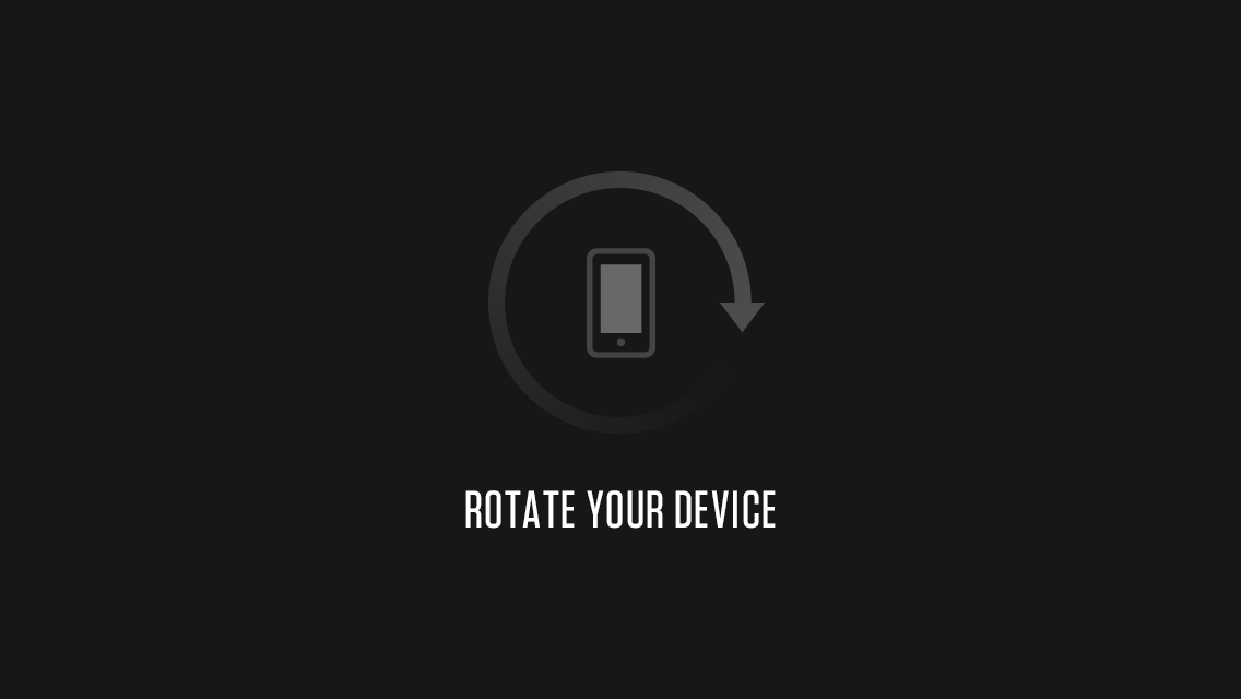 Rotate your device
